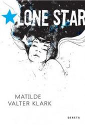 Lone star - Matilde Valter Klark