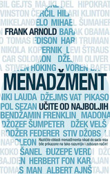 Menadžment - učite od najboljih - Frank Arnold