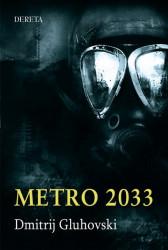 Metro 2033 - Dmitrij Gluhovski