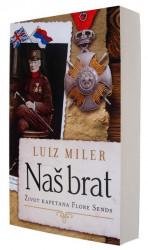 Naš brat - Luiz Miler