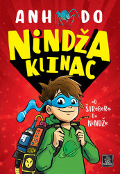 Nindža klinac - od štrebera do nindže - Anh Do