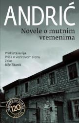 Novele o mutnim vremenima - Ivo Andrić