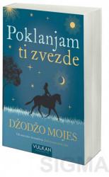 Poklanjam ti zvezde - Džodžo Mojes