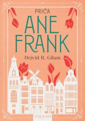 Priča Ane Frank - Dejvid R. Gilam