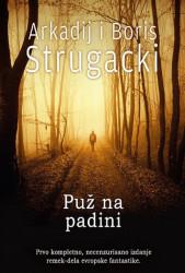 Puž na padini - Arkadij i Boris Strugacki