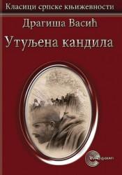 Utuljena kandila - Dragiša Vasić