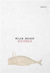 Uzvišenje - Milen Ruskov