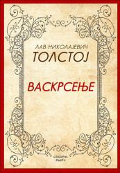 Vaskrsenje - Lav Nikolajevič Tolstoj