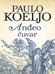 Anđeo čuvar - Paulo Koeljo