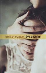 Dve devojke - Perihan Magden