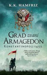 Grad zvani Armagedon - K. K. Hamfriz