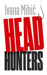 Headhunters - Ivana Mihić