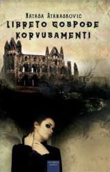 Libreto gospođe Korvusamenti - Nataša Atanasković