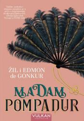Madam Pompadur - Žil Gonkur