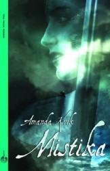 Mistika - Amanda Kvik