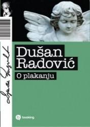 O plakanju - Dušan Radović