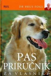 Pas - priručnik za vlasnike - Brus Fogl
