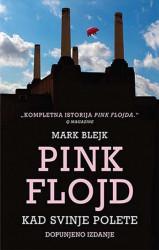 Pink Flojd - Kad svinje polete - Mark Blejk