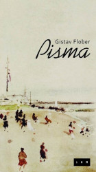 Pisma - Gistav Flober