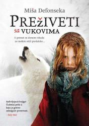 Preživeti sa vukovima - Miša Defonseka