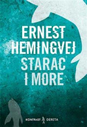 Starac i more - Ernest Hemingvej