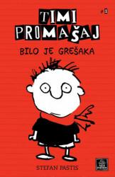 Timi Promašaj - Bilo je grešaka - Stefan Pastis