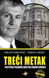 Treći metak - Milan Veruović,Nikola Vrzić