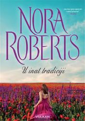 U inat tradiciji - Nora Roberts