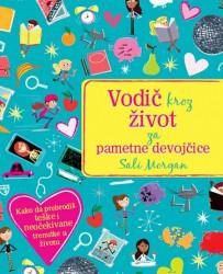 Vodič kroz život za pametne devojčice - Sali Morgan