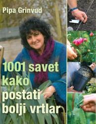 1001 savet kako postati bolji vrtlar - Pipa Grinvud