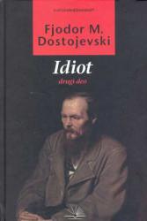 Idiot II deo - Fjodor Mihailovič Dostojevski