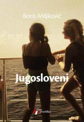 Jugosloveni - Boris Miljković