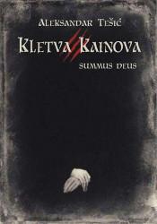 Kletva Kainova III - SUMMUS DEUS - Aleksandar Tešić