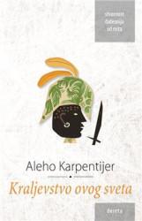 Kraljevstvo ovog sveta - Aleho Karpentijer