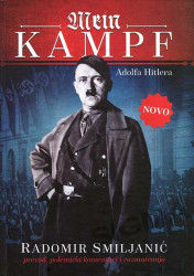 Mein kampf - Adolfa Hitlera - Radomir Smiljanić