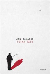 Pitaj tatu - Jan Balaban
