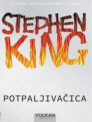 Potpaljivačica - Stiven King