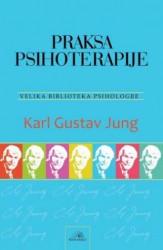 Praksa psihoterapije - Karl Gustav Jung