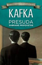 Presuda - sabrane pripovetke - Franc Kafka