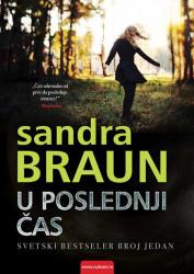 U poslednji čas - Sandra Braun