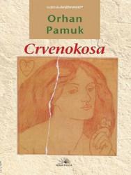 Crvenokosa - Orhan Pamuk