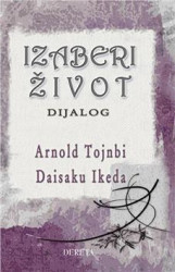 Izaberi život - Arnold Tojnbi