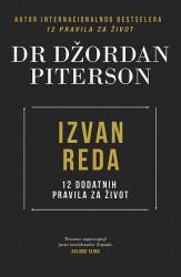 Izvan reda - 12 dodatnih pravila za život - Dr Džordan Piterson