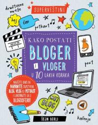 Kako postati bloger vloger - Šejn Berli