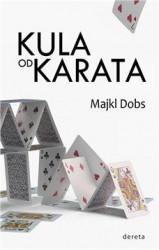 Kula od karata - Majkl Dobs