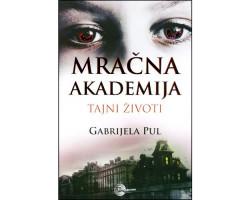 Mračna akademija 1: Tajni život - Gabrijela Pul