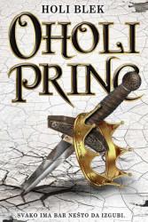 Oholi princ - Holi Blek
