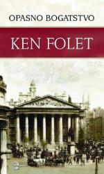 Opasno bogatstvo - Ken Folet