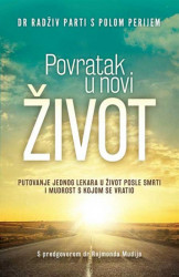 Povratak u novi život - dr Radživ Parti