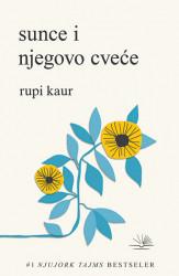 Sunce i njegovo cveće - Rupi Kaur